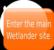 Enter the main wetlander site